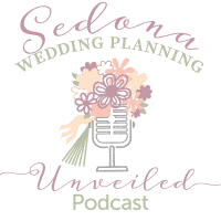 Sedona Wedding Planning Unveiled / Episode 2 / Going Up The Aisle In Style