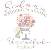 Sedona Wedding Planning Unveiled Introductory Episode!